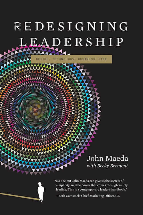 john_maeda_redesigning_leadership