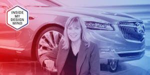 Inside My Design Mind: Liz Wetzel, Director of Buick Interior Design