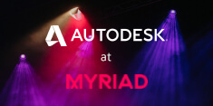 Autodesk at Myriad 2018